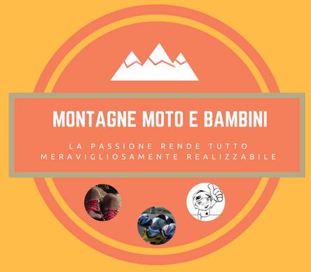 Montagne con Moto o Bambini